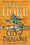 City of Dragons: Volume Three of the...