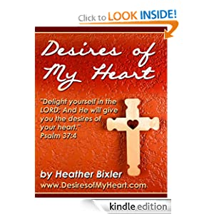 FREE KINDLE BOOK: Desires of My Heart - Meditation on Psalm 37:4