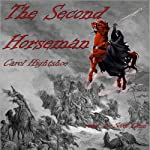 The Second Horseman | Carol Hightshoe