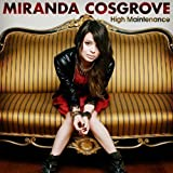 High Maintenance by Miranda Cosgrove [Music CD]