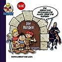 Die Burgen (Mehr wissen mit den Abrafaxen) Hörspiel von  N.N. Gesprochen von: Ron Zimmering, Peter Heber, Matthias Draheim