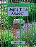 img - for By James Jiler - Doing Time in the Garden: Life Lessons through Prison Horticulture book / textbook / text book