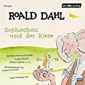 Sophiechen und der Riese Performance by Roald Dahl Narrated by Peer Augustinski, Michael Habeck, Verena Wurth