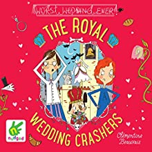 The Royal Wedding Crashers: The Royal Babysitters, Book 2 Audiobook by Clémentine Beauvais Narrated by Melody Grove