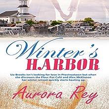 Winter's Harbor Audiobook by Aurora Rey Narrated by Hollis Elizabeth