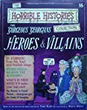 The Gorgeous Georgians: Heroes & Villains (The Horrible Histories Collection) Terry Deary