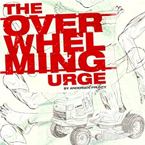 The Overwhelming Urge Audiobook