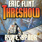 Threshold: Boundary, Book 2 | [Eric Flint, Ryk E. Spoor]