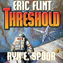 Threshold: Boundary, Book 2 (       UNABRIDGED) by Eric Flint, Ryk E. Spoor Narrated by Jonathan Walker