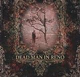 Dead Man in Reno by Dead Man In Reno