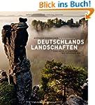 Deutschlands Landschaften - ein Bildb...