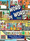 img - for Word by Word English/Spanish Diccionario Ilustrado De Ingles (Picture Dictionary) book / textbook / text book