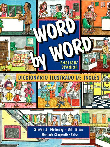 Word by Word Picture Dictionary: English/Spanish Edition