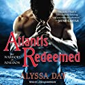 Atlantis Redeemed: Warriors of Poseidon Series #5 (       UNABRIDGED) by Alyssa Day Narrated by Joshua Swanson