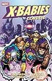 X-Babies Classic - Volume 1 (X-Babies Classics) (0785146547) by Claremont, Chris