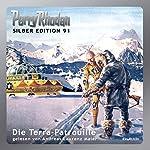 Die Terra-Patrouille (Perry Rhodan Silber Edition 91)   William Voltz,H. G. Francis,Ernst Vlcek,H. G. Ewers,Kurt Mahr