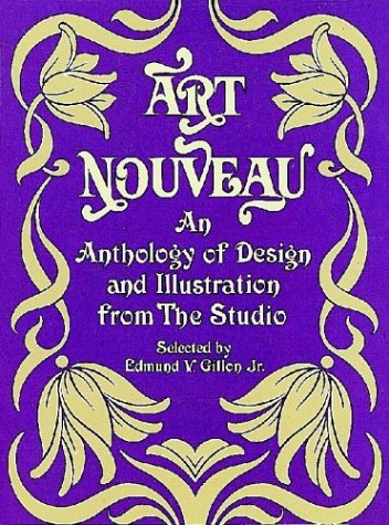 Art Nouveau: An Anthology of Design and Illustration from 'The Studio' (Dover Pictorial Archive Series)