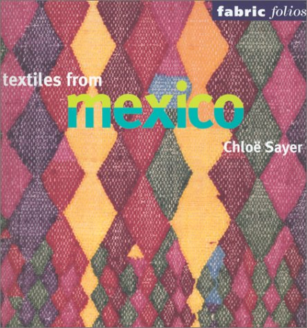 Textiles from Mexico (Fabric Folios)