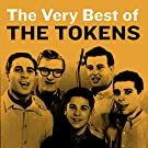 The Very Best of the Tokens