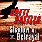 Shadow of Betrayal | Brett Battles