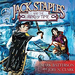Jack Staples and the Ring of Time Audiobook