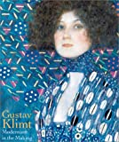 Gustav Klimt: Modernism in the Making (0810935244) by Bailey, Colin B.