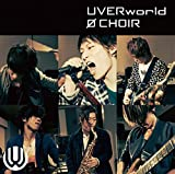 0 choir♪UVERworld