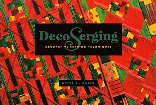 Image for Decoserging: Decorative Serging Techniques