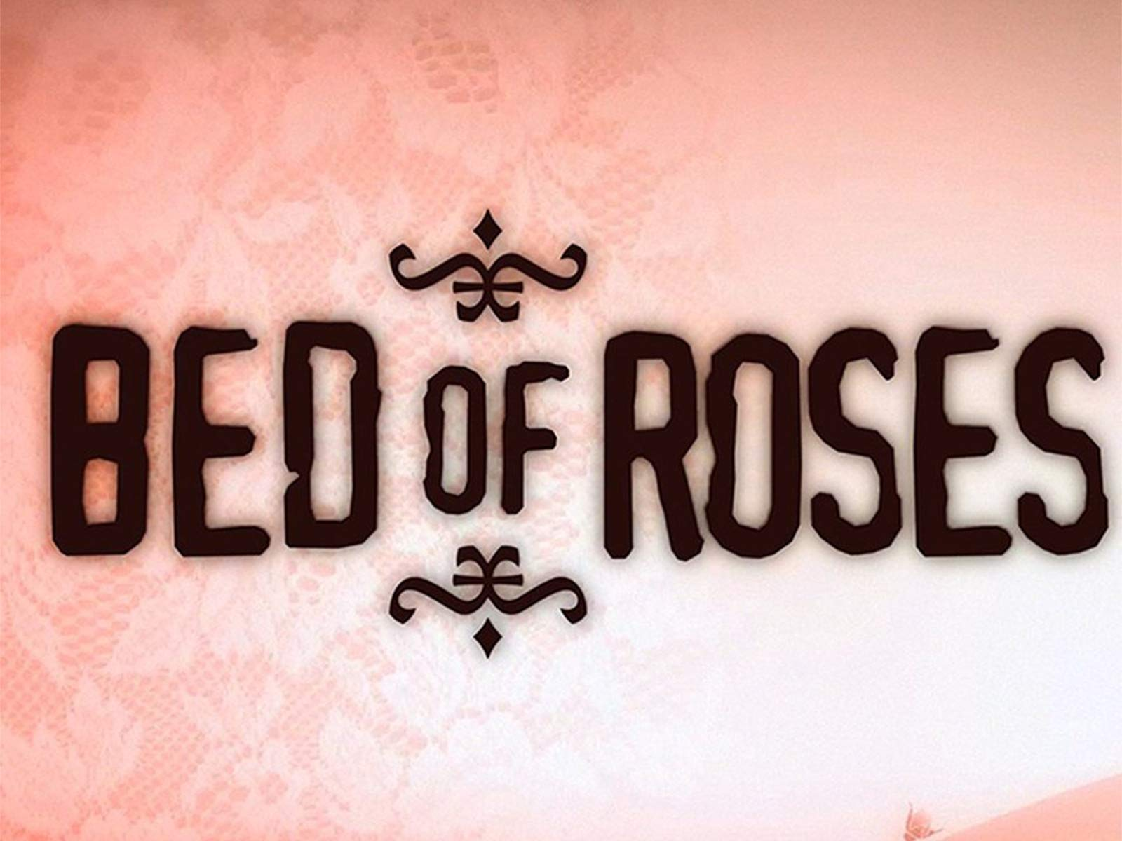 Bed Of Roses on Amazon Prime Video UK