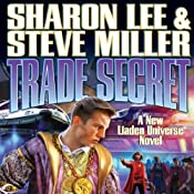 Trade Secret: Liaden Universe Books of Before, Book 4 | Sharon Lee, Steve Miller