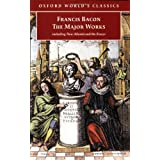 Francis Bacon: The Major Works (Oxford World's Classics) ~ Francis Bacon