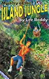 Mystery of the Island Jungle (The Ladd Family Adventure Series #3) (0880622520) by Lee Roddy