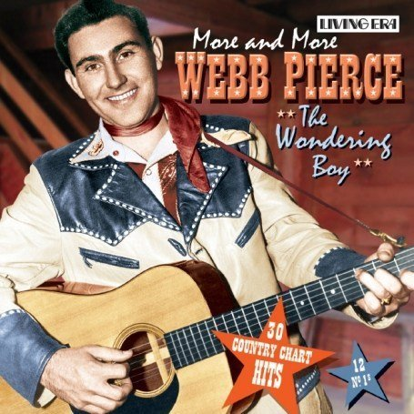 Webb Pierce - Golden Age of Country - Hard to Find Hits Disc 1 - Zortam Music