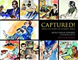 img - for CAPTURED! : Inside the World of Celebrity Trials by Mona Shafer Edwards (2006-06-08) book / textbook / text book