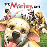 img - for Marley: Sit, Marley, Sit! book / textbook / text book