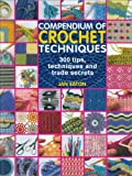 Compendium of Crochet Techniques (184448243X) by Jan Eaton
