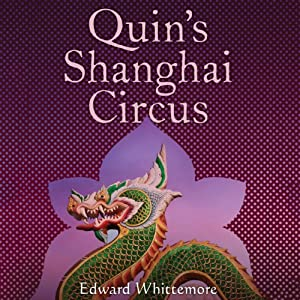 Quin's Shanghai Circus | [Edward Whittemore]