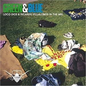 Green and Blue: Ricardo Villalobos & Loco Dice In The Mix