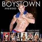 Boystown, Season Two Hörbuch von Jake Biondi Gesprochen von: Sean Patrick