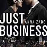 Just Business | Anna Zabo