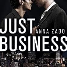 Just Business (       UNABRIDGED) by Anna Zabo Narrated by Iggy Toma