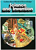 Science and Invention (New world of knowledge) (0001061631) by Bailey, Kenneth