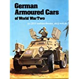 "German Armoured Cars of World War IIvon ""John Milsom"""