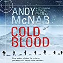 Cold Blood: Nick Stone Thriller 18 Hörbuch von Andy McNab Gesprochen von: Paul Thornley
