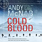 Cold Blood: Nick Stone Thriller 18 | Andy McNab