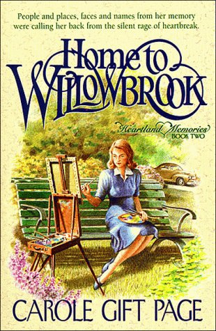 Home to Willowbrook (Heartland Memories, Bk 2), CAROLE GIFT PAGE