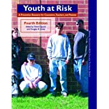 Youth at Risk: A Prevention Resource for Counselors, Teachers, and Parents (4th Edition) (ACA) ~ AMERICAN COUNSELING ASSOC