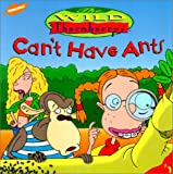 Can't Have Ants (Wild Thornberry's (8x8)) (0613244702) by Willson, Sarah