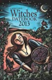 Llewellyn's 2013 Witches' Datebook (Annuals - Witches' Datebook)
