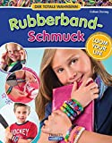 Book - RUBBERBAND SCHMUCK: Loom your Life - Der totale Wahnsinn